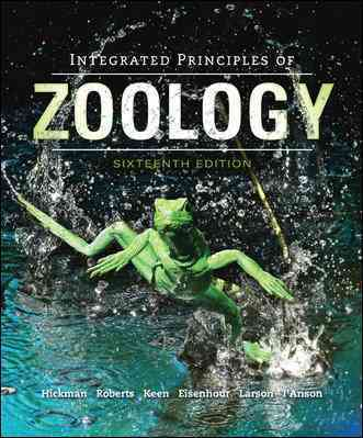 Integrated Principles of Zoology By Hickman, Jr., Cleveland/ Keen, Susan/ Larson, Allan/ Eisenhour, David/ I'Anson, Helen